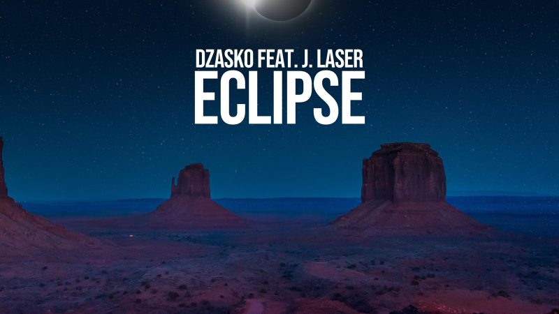 Dzasko et J. Laser s'associent pour le single sensationnel «Eclipse» [Loudkult]